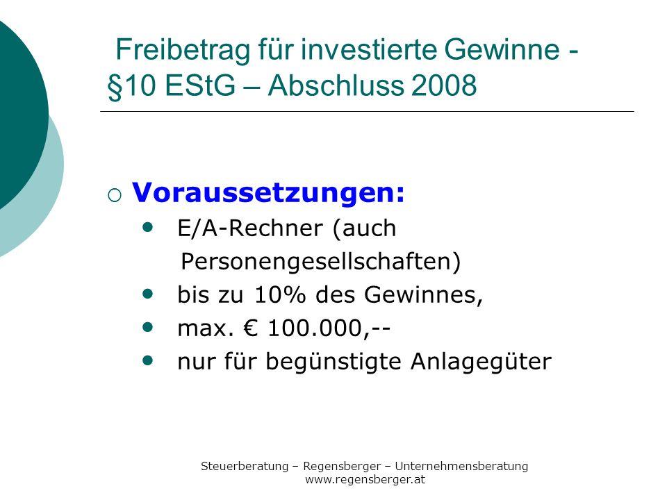 Freibetrag für investierte Gewinne - §10 EStG – Abschluss 2008