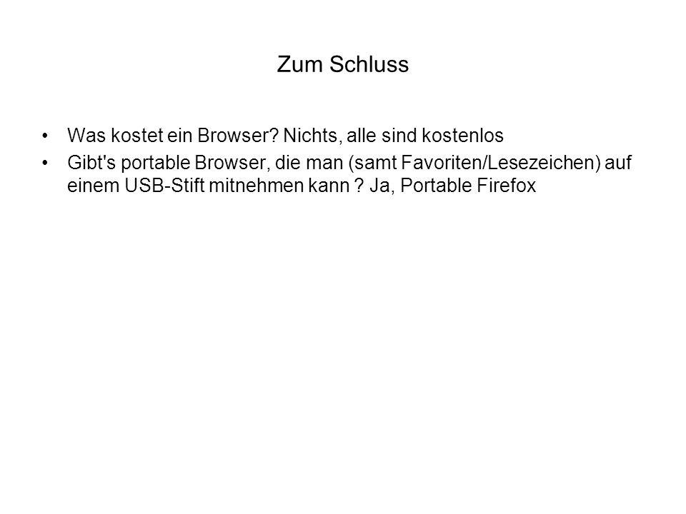 Zum Schluss Was kostet ein Browser Nichts, alle sind kostenlos