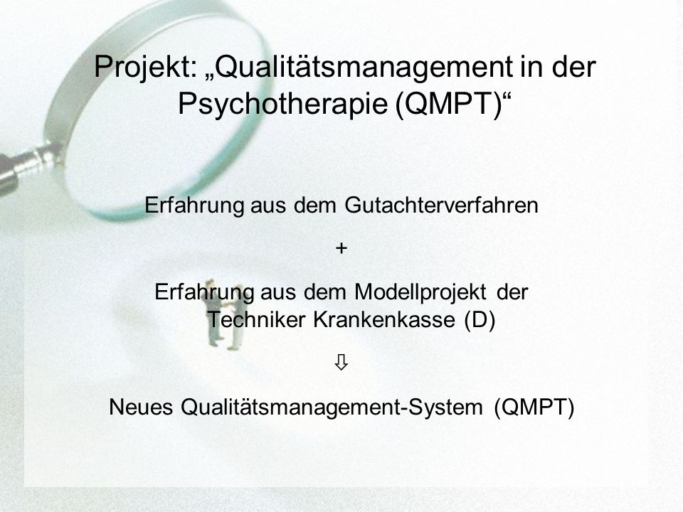"Projekt: ""Qualitätsmanagement in der Psychotherapie (QMPT)"