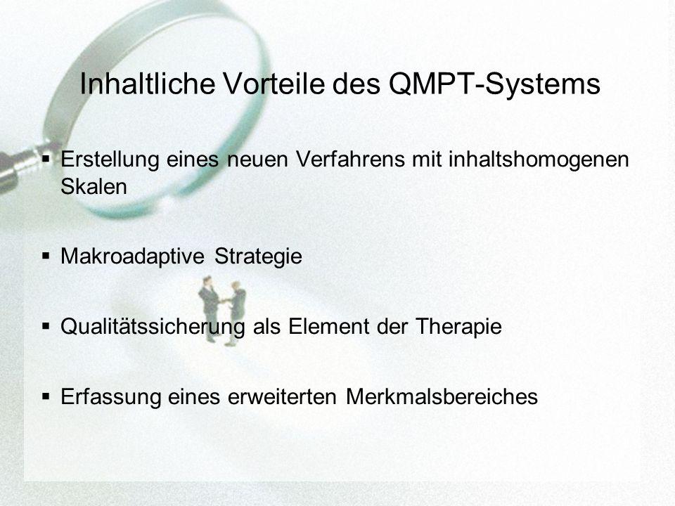Inhaltliche Vorteile des QMPT-Systems