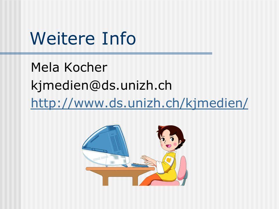 Weitere Info Mela Kocher kjmedien@ds.unizh.ch