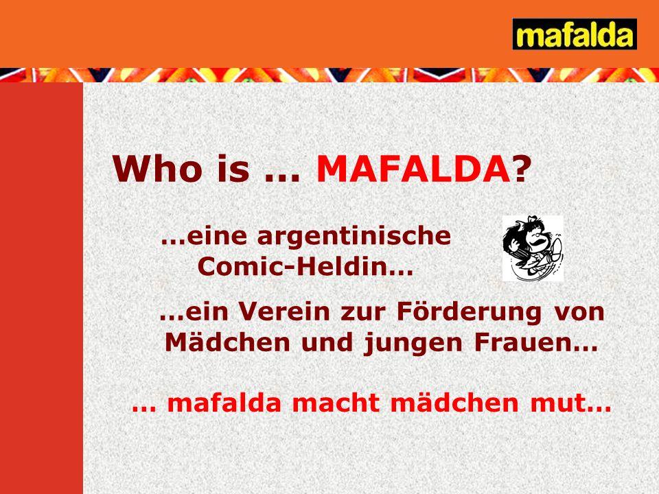Who is ... MAFALDA …eine argentinische Comic-Heldin…