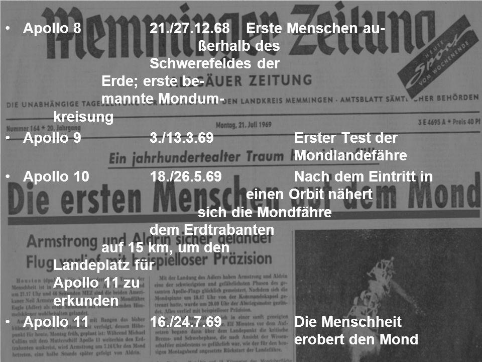 Apollo 8. 21. /27. 12. 68. Erste Menschen au-. ßerhalb des