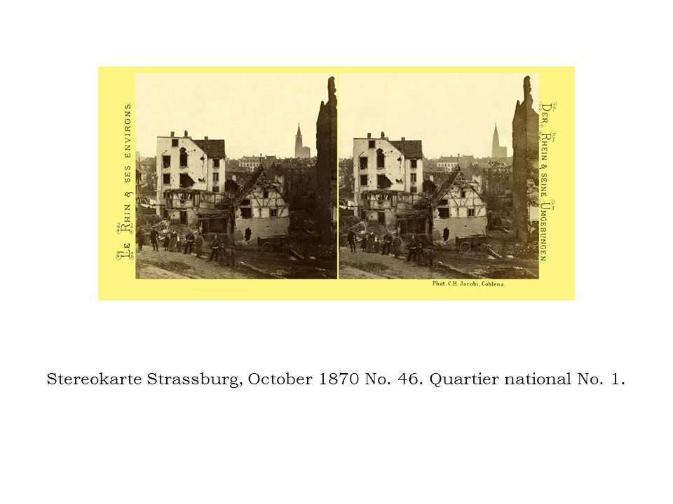 Stereokarte Strassburg, October 1870 No. 46. Quartier national No. 1.