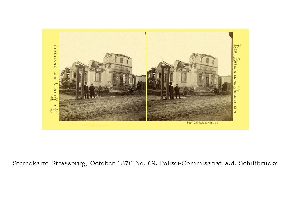Stereokarte Strassburg, October 1870 No. 69. Polizei-Commisariat a. d
