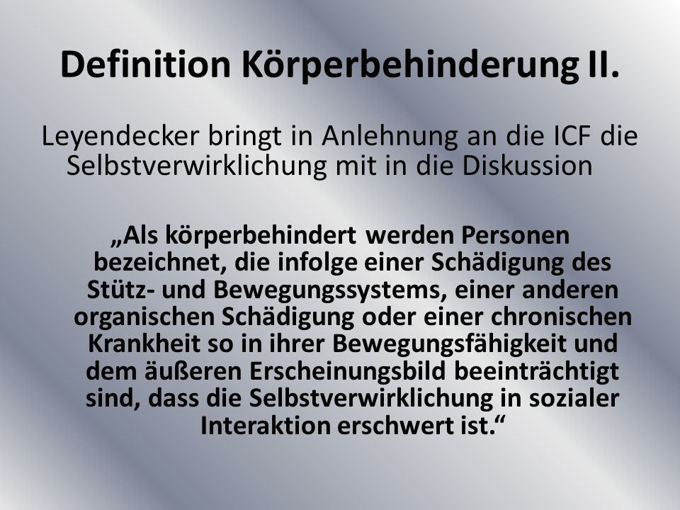 Definition Körperbehinderung II.