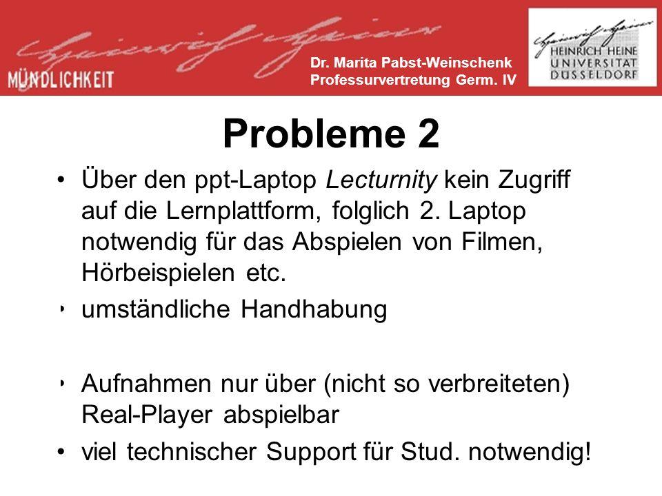 Dr. Marita Pabst-Weinschenk Professurvertretung Germ. IV