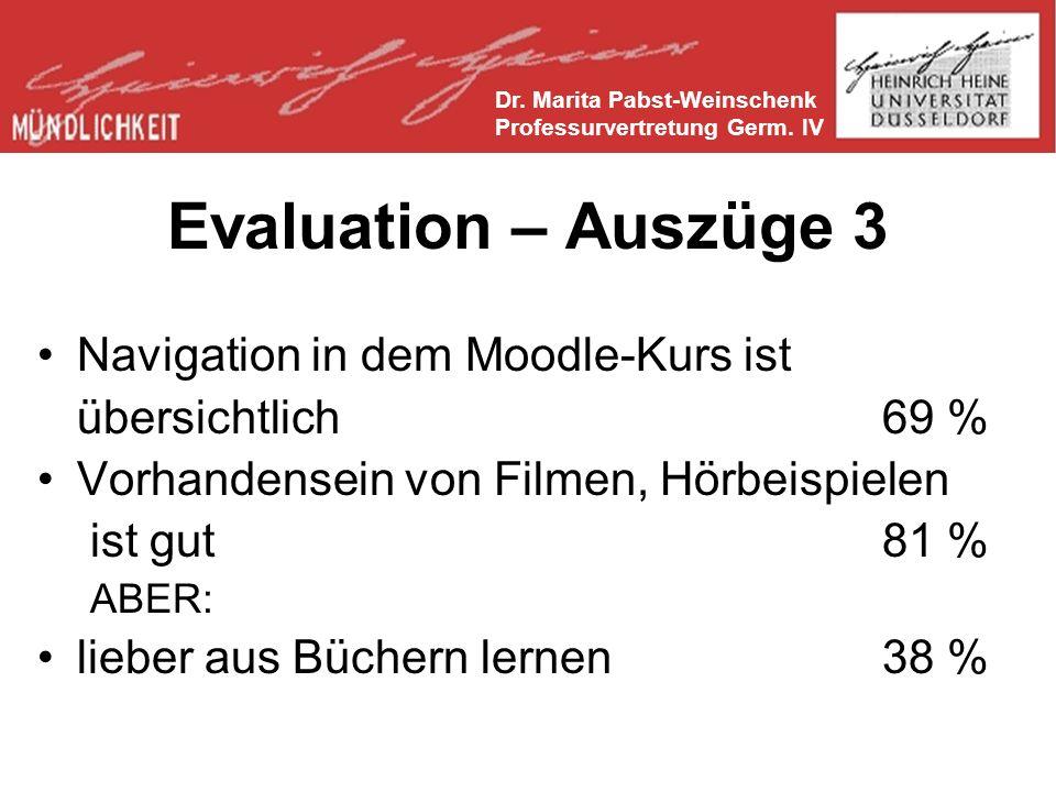 Evaluation – Auszüge 3 Navigation in dem Moodle-Kurs ist