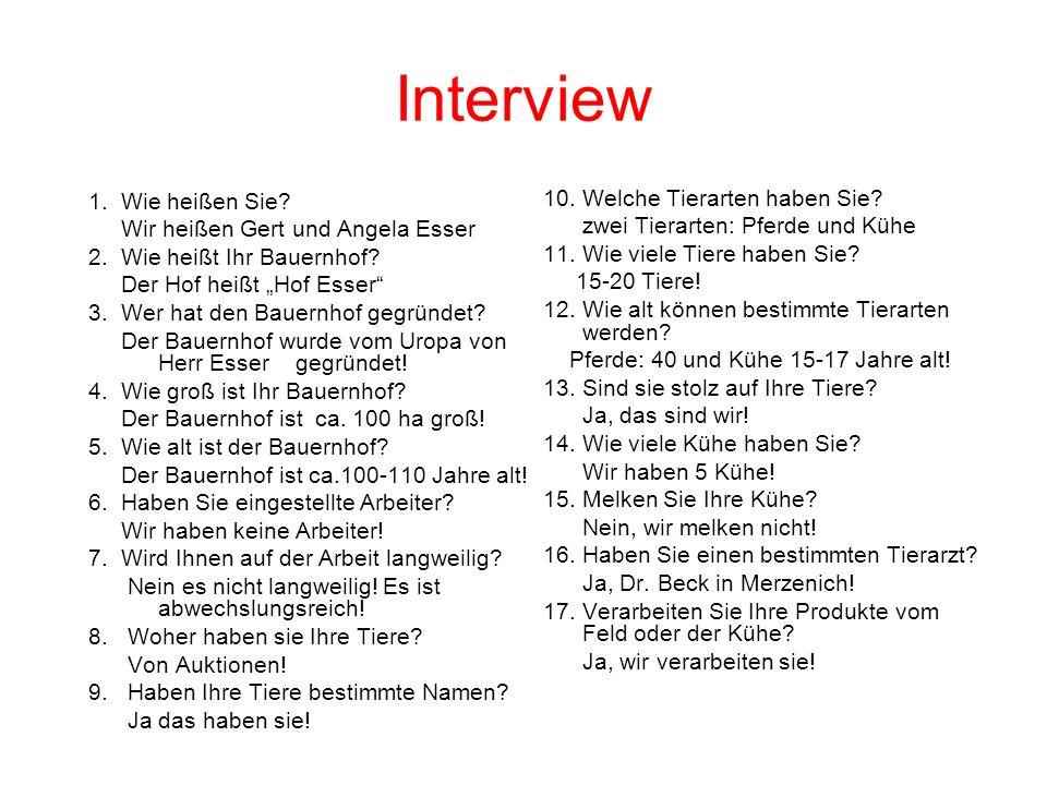 Interview 1. Wie heißen Sie 10. Welche Tierarten haben Sie