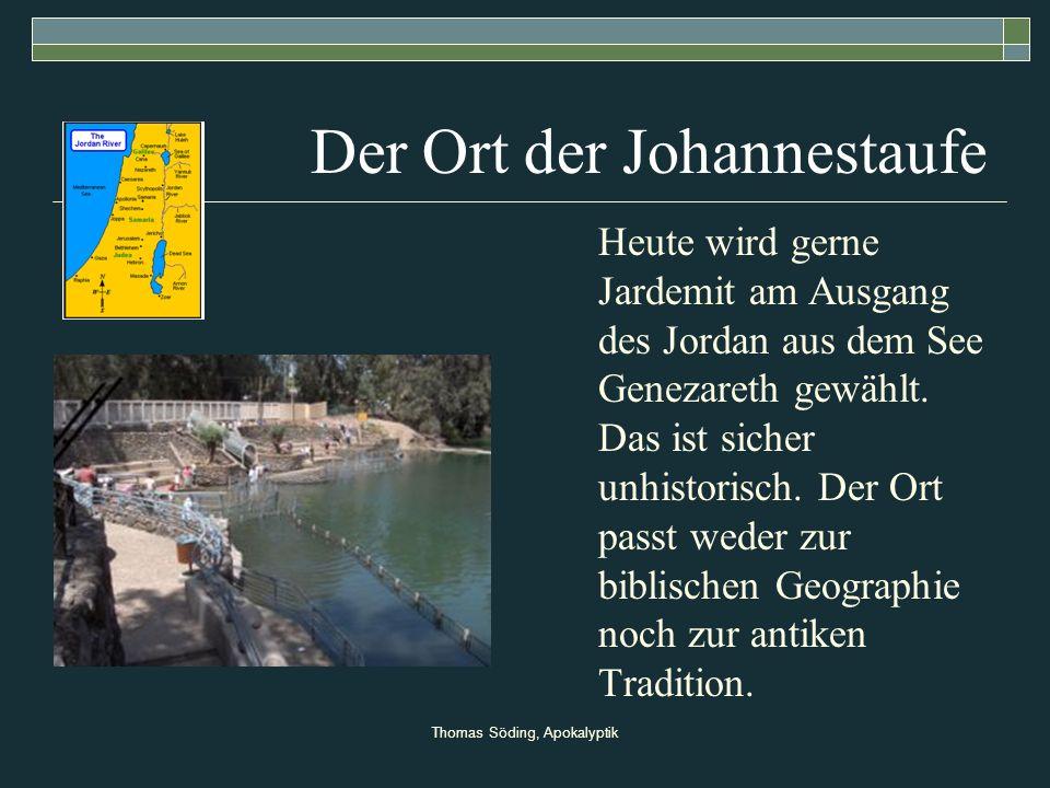 Der Ort der Johannestaufe