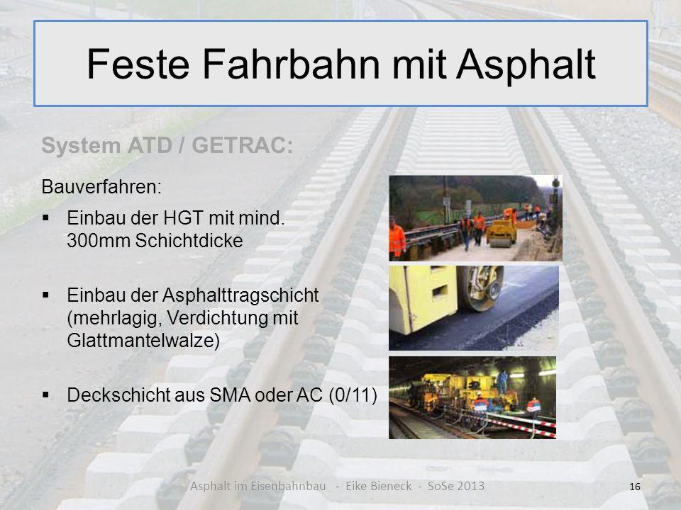 Feste Fahrbahn mit Asphalt