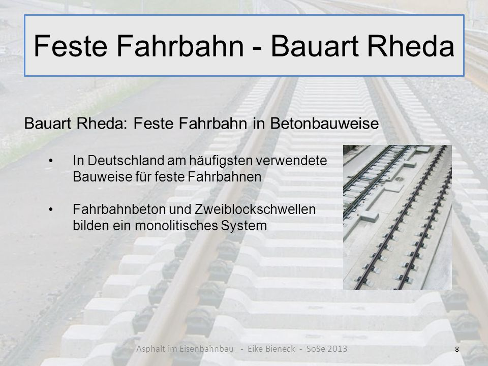 Feste Fahrbahn - Bauart Rheda