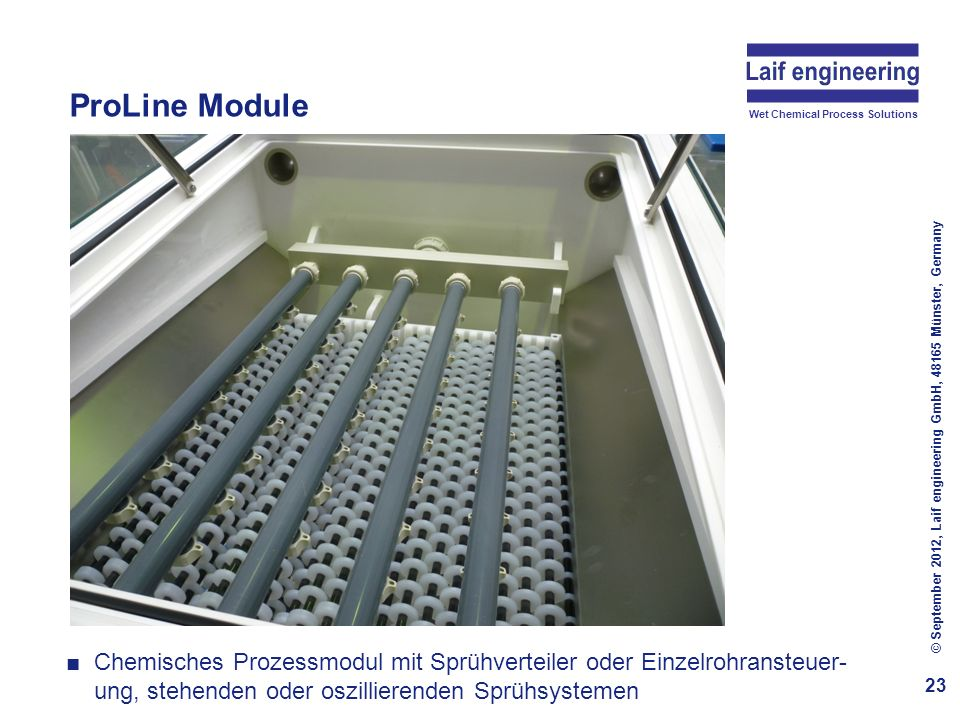 ProLine Module Wet Chemical Process Solutions. © September 2012, Laif engineering GmbH, 48165 Münster, Germany.