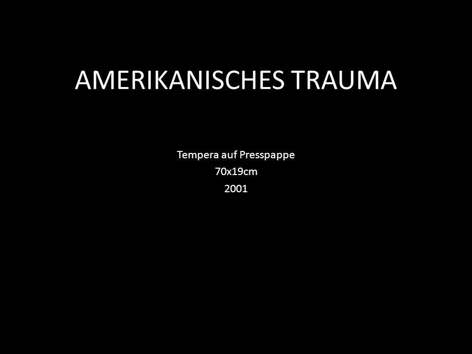 AMERIKANISCHES TRAUMA
