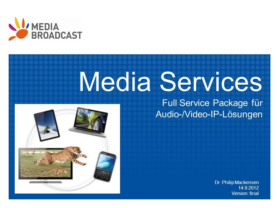 Media Services Full Service Package für Audio-/Video-IP-Lösungen