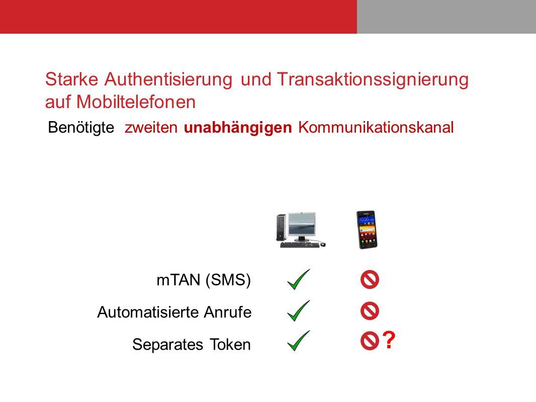 Starke Authentisierung und Transaktionssignierung auf Mobiltelefonen