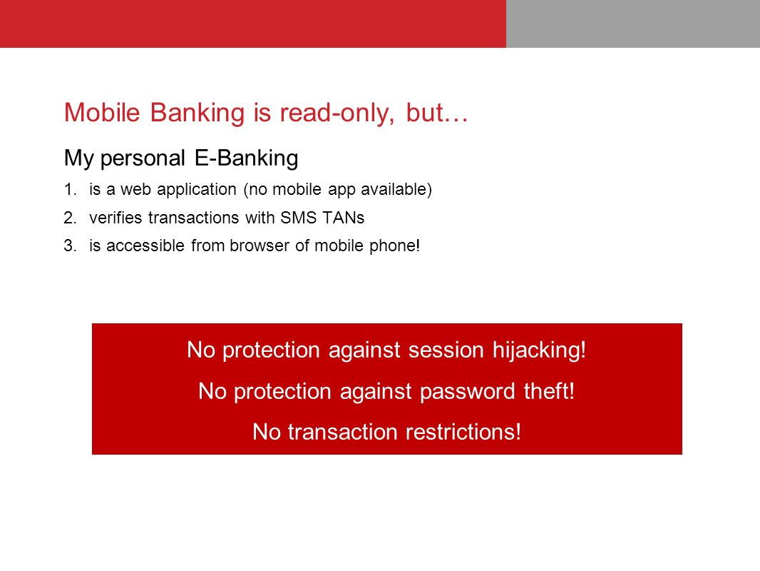 Mobile Banking is read-only, but…