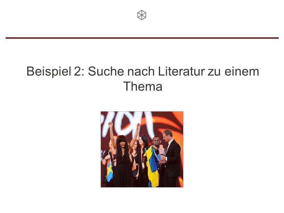 Beispiel 2: Suche nach Literatur zu einem Thema