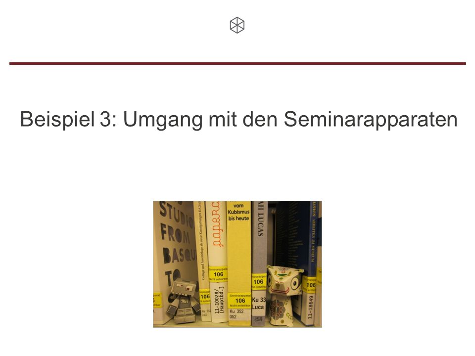 Beispiel 3: Umgang mit den Seminarapparaten