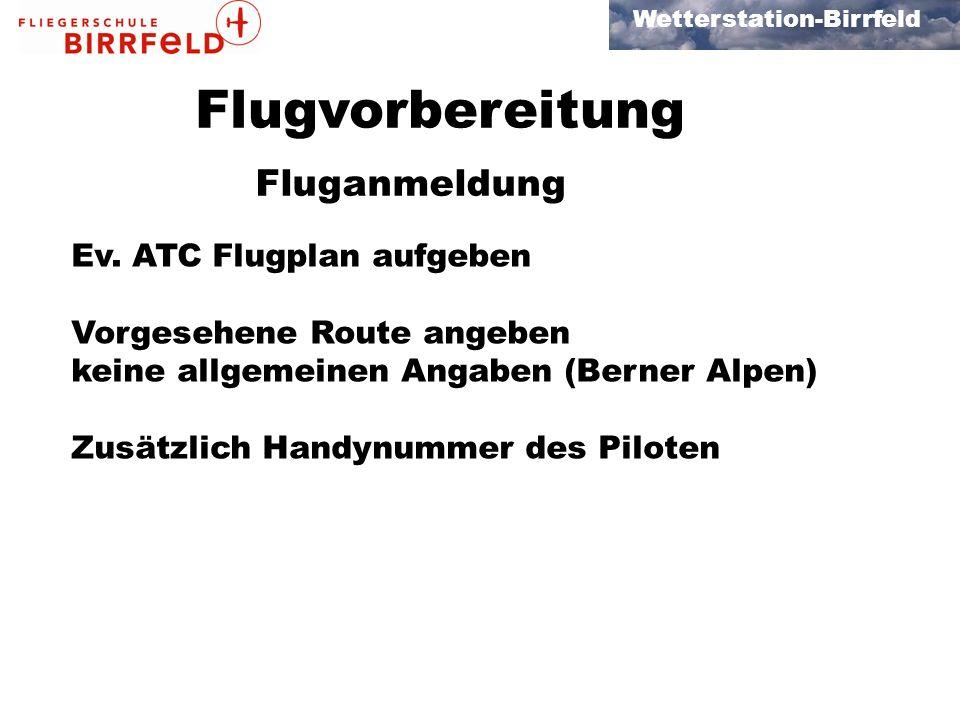 Flugvorbereitung Fluganmeldung Ev. ATC Flugplan aufgeben