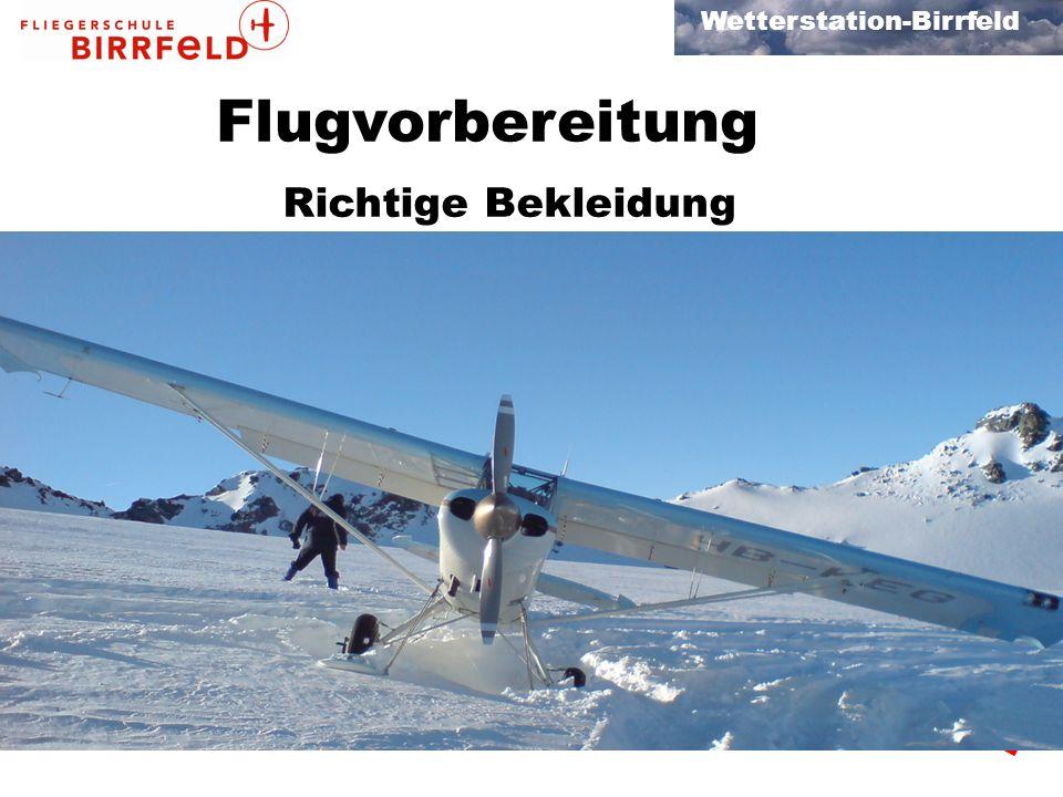 Flugvorbereitung Richtige Bekleidung