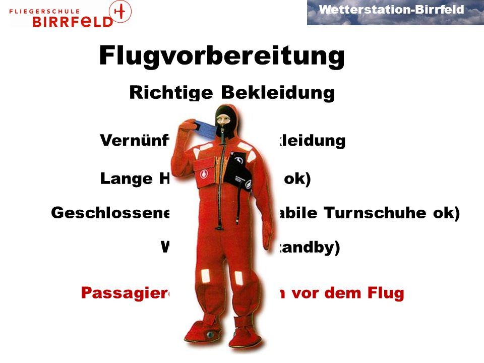 Flugvorbereitung Richtige Bekleidung Vernünftige Oberbekleidung