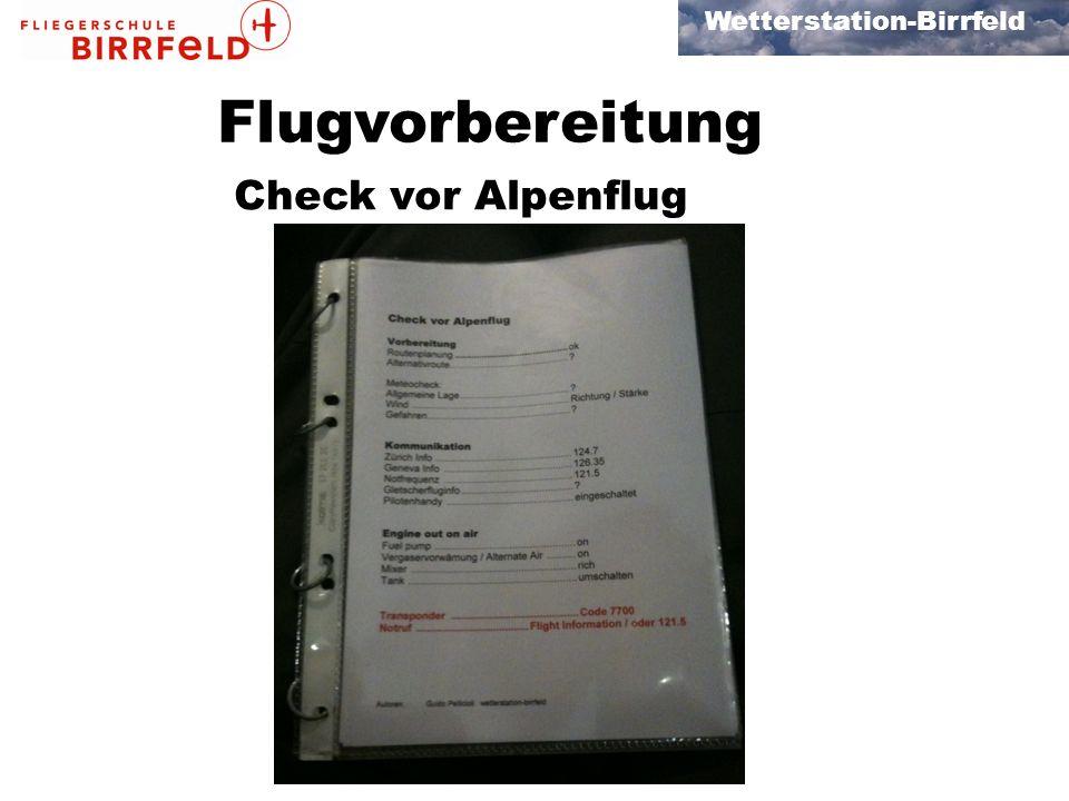 Flugvorbereitung Check vor Alpenflug