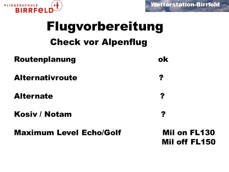 Flugvorbereitung Check vor Alpenflug Routenplanung ok