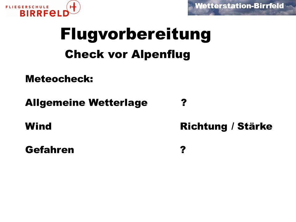Flugvorbereitung Check vor Alpenflug Meteocheck: