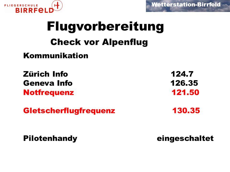 Flugvorbereitung Check vor Alpenflug Kommunikation Zürich Info 124.7