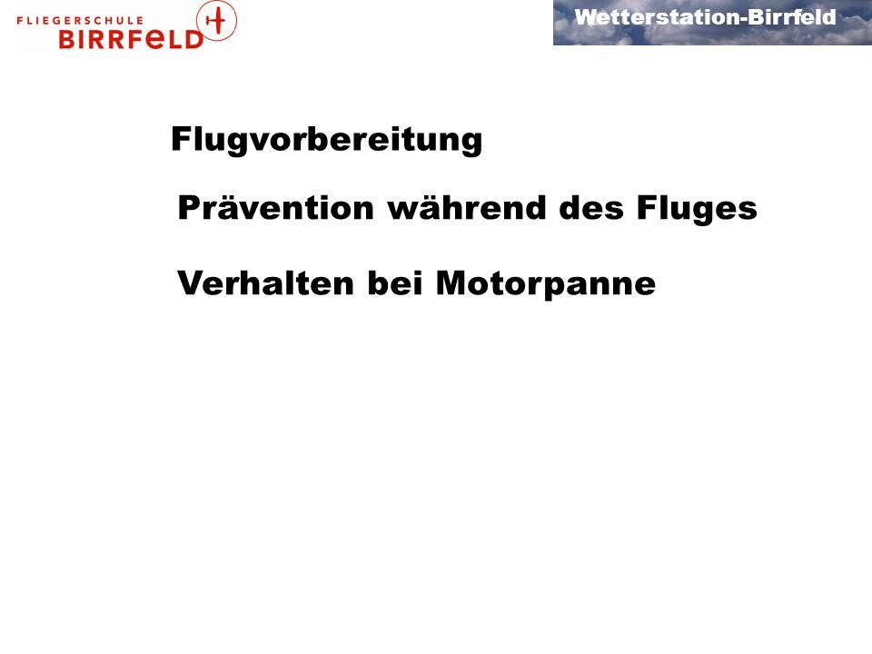 Flugvorbereitung Prävention während des Fluges Verhalten bei Motorpanne