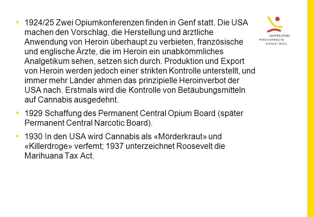 1924/25 Zwei Opiumkonferenzen finden in Genf statt