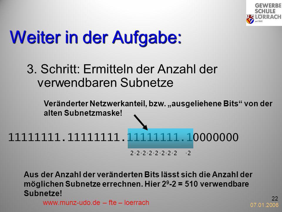 Weiter in der Aufgabe:3. Schritt: Ermitteln der Anzahl der verwendbaren Subnetze.