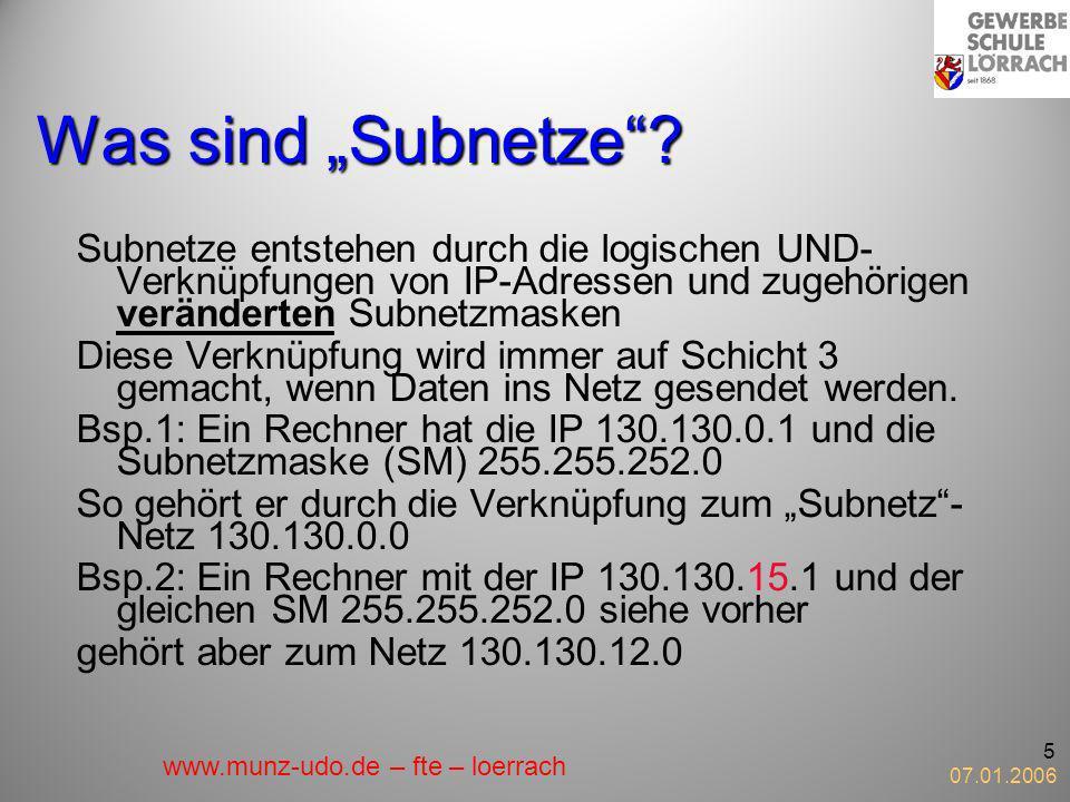 """Was sind """"Subnetze Subnetze entstehen durch die logischen UND-Verknüpfungen von IP-Adressen und zugehörigen veränderten Subnetzmasken."""
