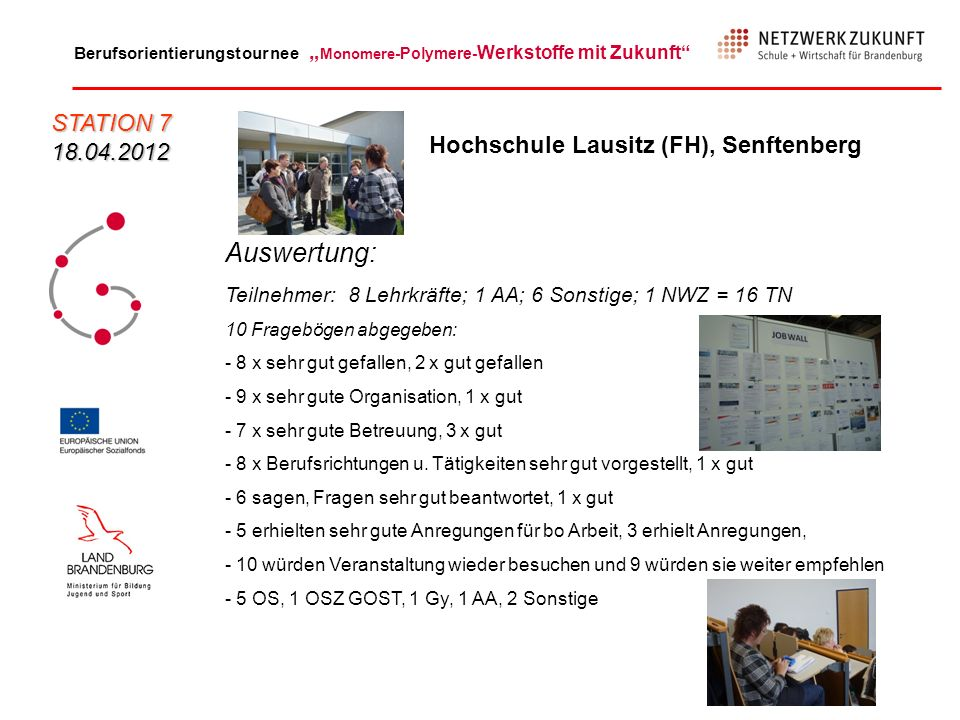 Auswertung: STATION 7 18.04.2012 Hochschule Lausitz (FH), Senftenberg
