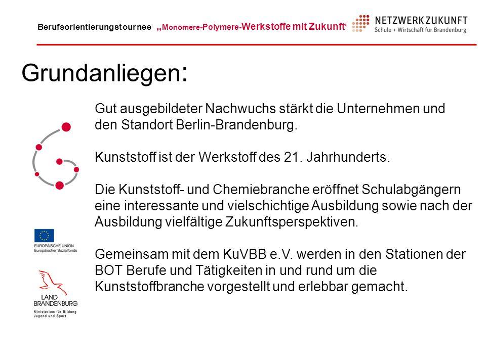 Grundanliegen:Gut ausgebildeter Nachwuchs stärkt die Unternehmen und den Standort Berlin-Brandenburg.
