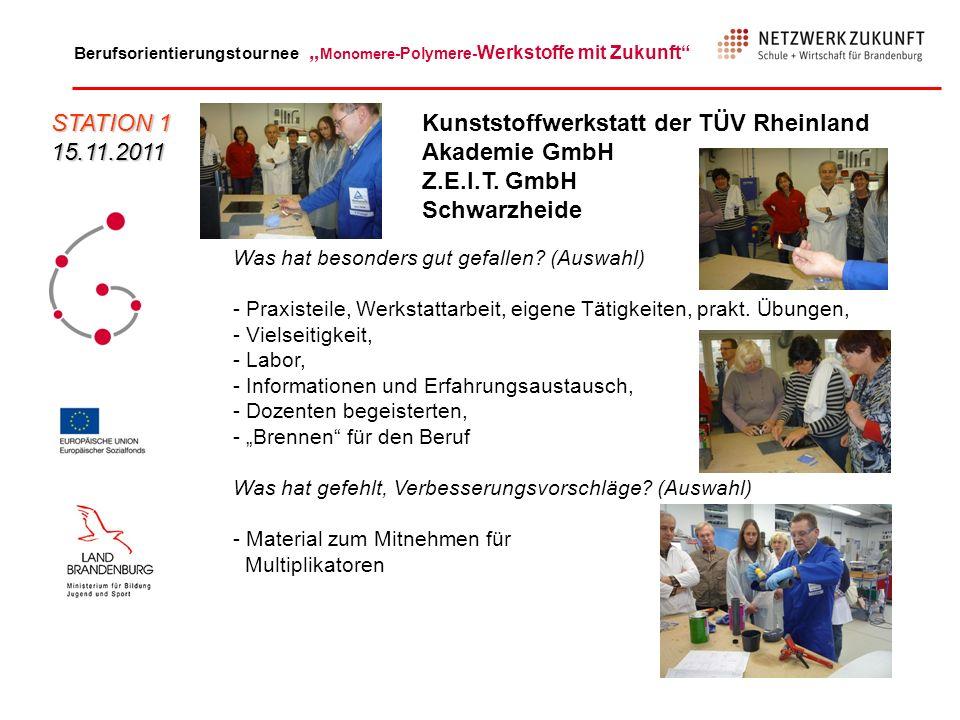 Kunststoffwerkstatt der TÜV Rheinland Akademie GmbH Z.E.I.T. GmbH
