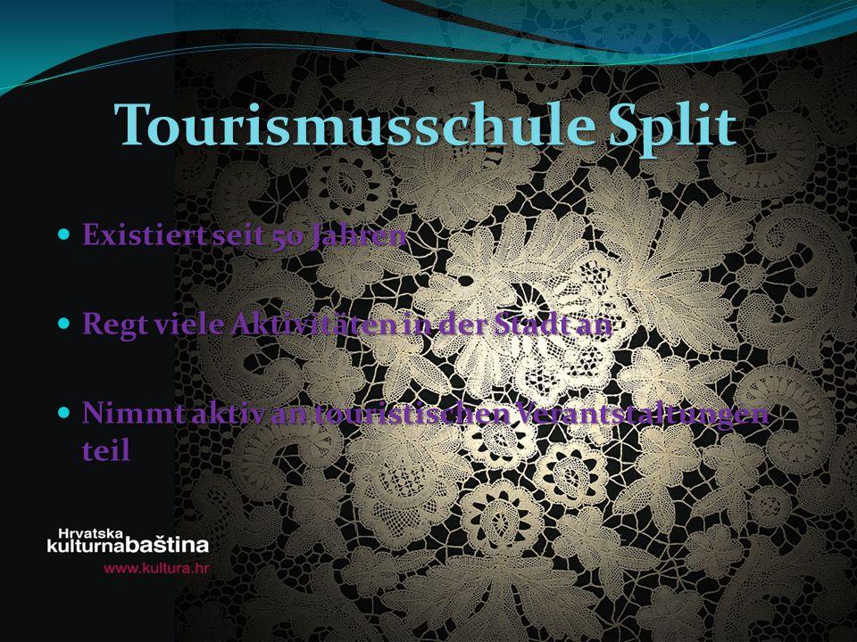 Tourismusschule Split