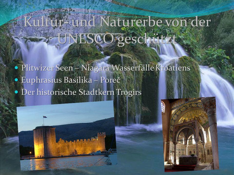 Kultur- und Naturerbe von der UNESCO geschützt
