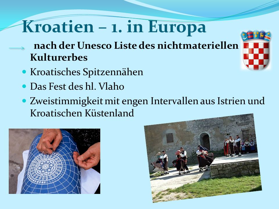 Kroatien – 1. in Europa nach der Unesco Liste des nichtmateriellen Kulturerbes. Kroatisches Spitzennähen.