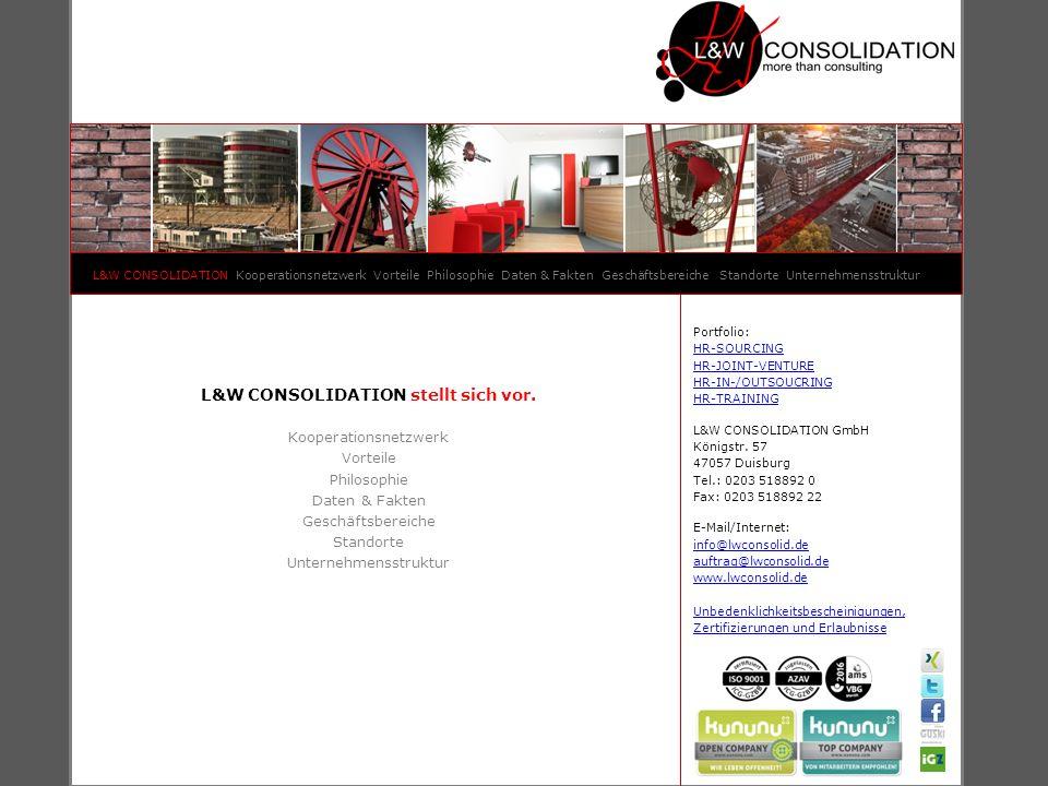 L&W CONSOLIDATION stellt sich vor.