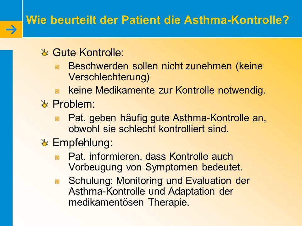 Wie beurteilt der Patient die Asthma-Kontrolle