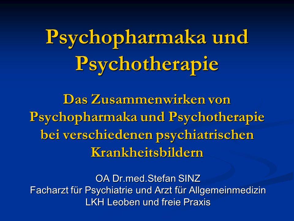 Psychopharmaka und Psychotherapie Das Zusammenwirken von Psychopharmaka und Psychotherapie bei verschiedenen psychiatrischen Krankheitsbildern