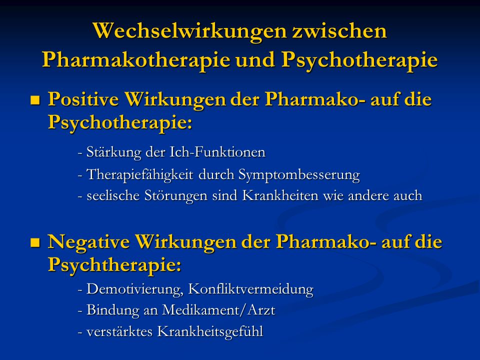 Wechselwirkungen zwischen Pharmakotherapie und Psychotherapie