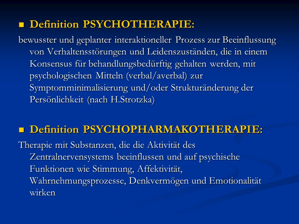 Definition PSYCHOTHERAPIE: