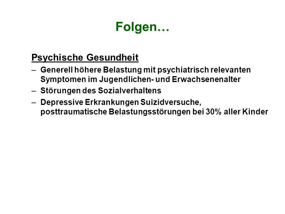 Folgen… Psychische Gesundheit
