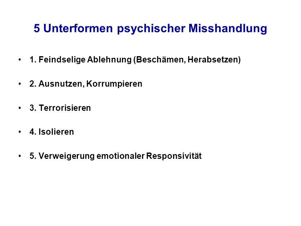 5 Unterformen psychischer Misshandlung