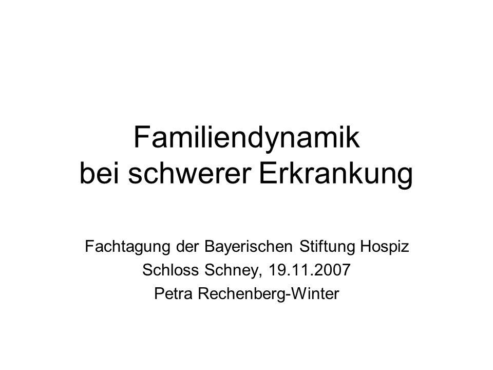 Familiendynamik bei schwerer Erkrankung