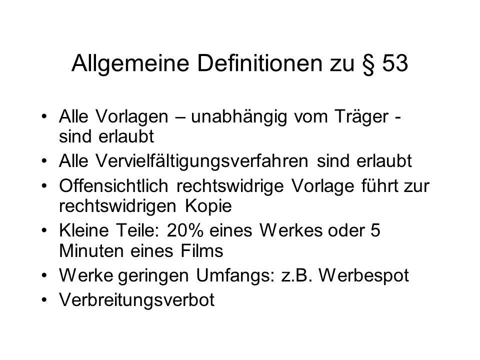 Allgemeine Definitionen zu § 53