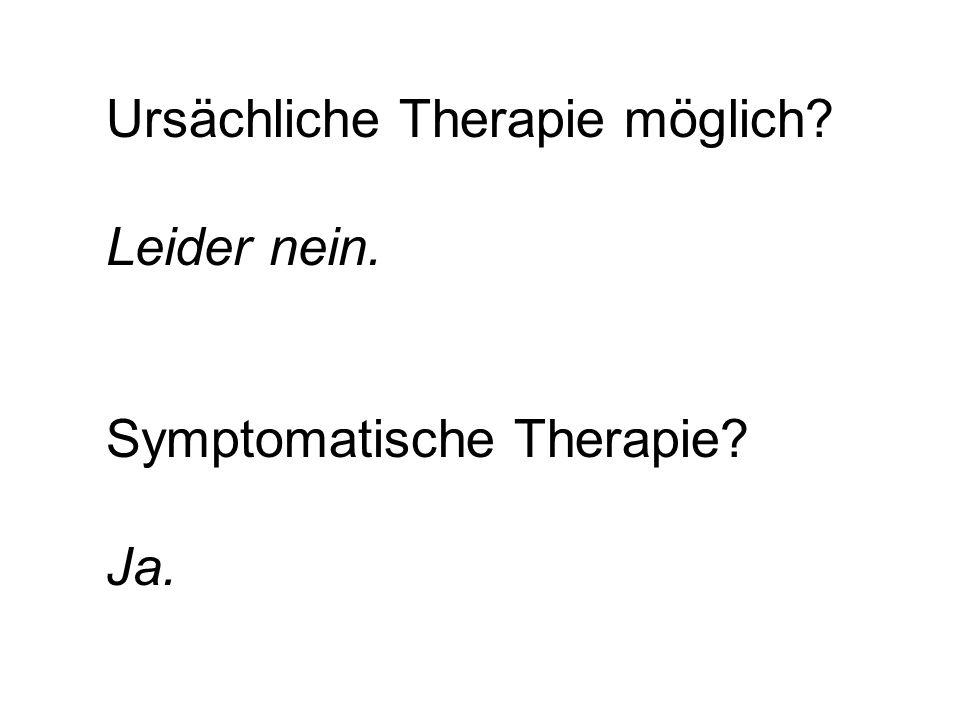 Ursächliche Therapie möglich